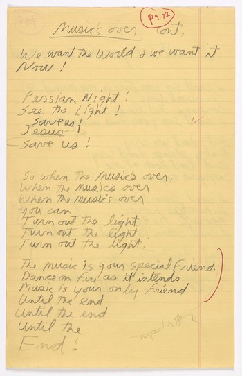 """Original lyrics for """"When the Music's Over"""" and """"I Can't See Your Face in my Mind"""""""
